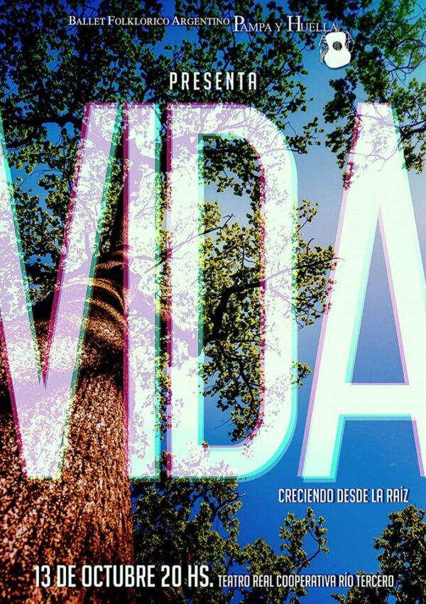Ballet PAMPA Y HUELLA presenta «VIDA»en el Teatro Real Cooperativa.